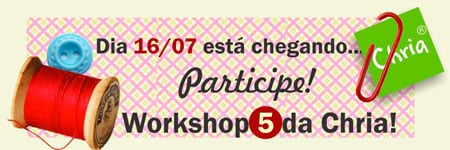 Workshop Chria com aulas de caixas revestidas